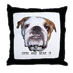GRIN AND BEAR IT (BULLDOG FACE) Throw Pillow