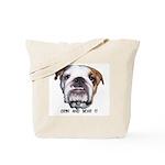 GRIN AND BEAR IT (BULLDOG FACE) Tote Bag