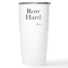 Row Hard Travel Mug