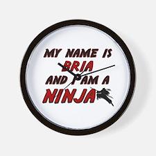 my name is bria and i am a ninja Wall Clock