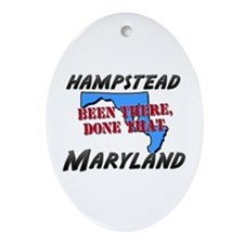 hampstead maryland - been there, done that Ornamen