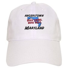 hagerstown maryland - been there, done that Baseball Cap