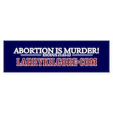 Abortion Is Murder Bumper Bumper Sticker