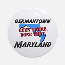 germantown maryland - been there, done that Orname