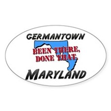 germantown maryland - been there, done that Sticke