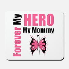 BreastCancerHero Mommy Mousepad