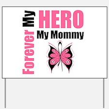 BreastCancerHero Mommy Yard Sign