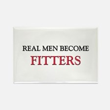 Real Men Become Fitters Rectangle Magnet
