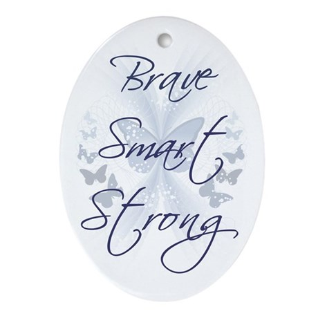 Brave Smart Strong Oval Ornament