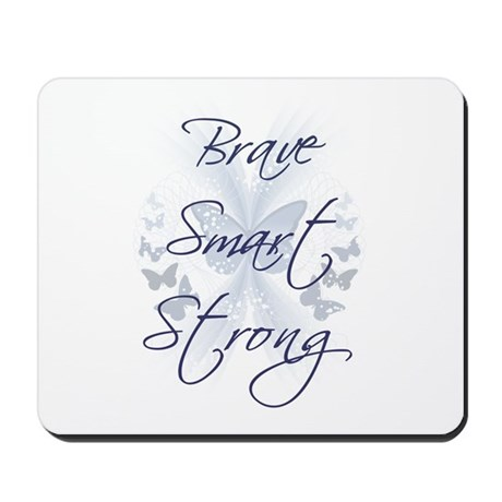 Brave Smart Strong Mousepad