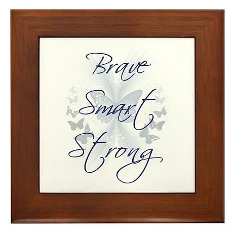 Brave Smart Strong Framed Tile
