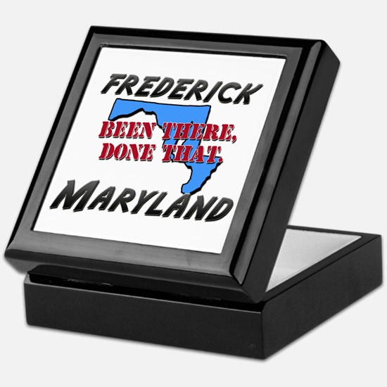 frederick maryland - been there, done that Keepsak