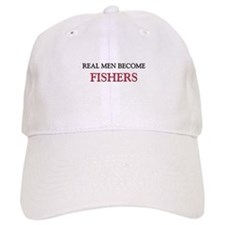 Real Men Become Fishers Baseball Cap