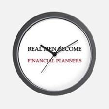 Real Men Become Financial Planners Wall Clock