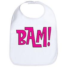 Bam! Bib