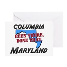 columbia maryland - been there, done that Greeting