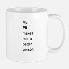 Pit Better Person Mug