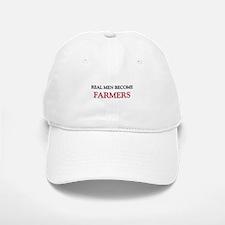 Real Men Become Farmers Baseball Baseball Cap