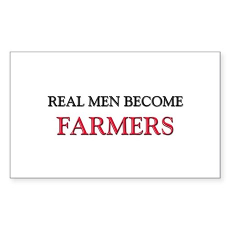 Real Men Become Farmers Rectangle Sticker