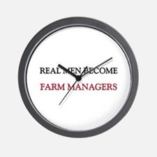 Real Men Become Farm Managers Wall Clock