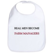 Real Men Become Farm Managers Bib