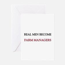 Real Men Become Farm Managers Greeting Cards (Pk o