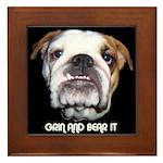 GRIN AND BEAR IT BULLDOG Framed Tile