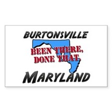 burtonsville maryland - been there, done that Stic