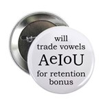 "Will Trade Vowels 2.25"" Button"