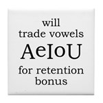Will Trade Vowels Tile Coaster