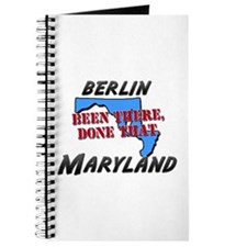 berlin maryland - been there, done that Journal