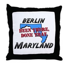 berlin maryland - been there, done that Throw Pill