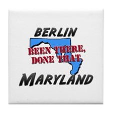 berlin maryland - been there, done that Tile Coast