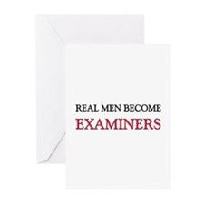 Real Men Become Examiners Greeting Cards (Pk of 10