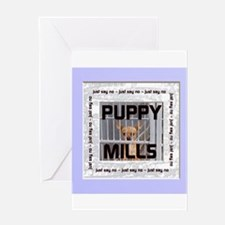 Just Say No to Puppy Mills! Greeting Card