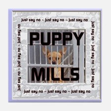 Just Say No to Puppy Mills! Tile Coaster