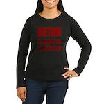 DIET/DIETING Women's Long Sleeve Dark T-Shirt