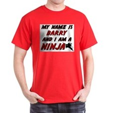 my name is barry and i am a ninja T-Shirt