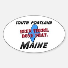 south portland maine - been there, done that Stick