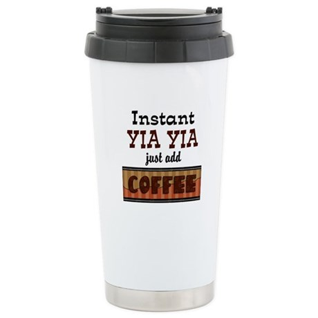 Instant Yia Yia Coffee Stainless Steel Travel Mug