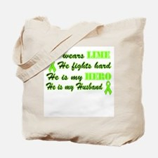 He is a Husband and Hero Lime Tote Bag
