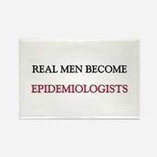 Real Men Become Epidemiologists Rectangle Magnet