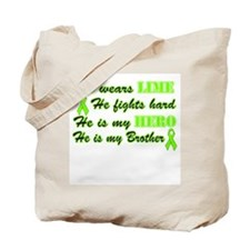 He is a Brother and Hero Lime Tote Bag