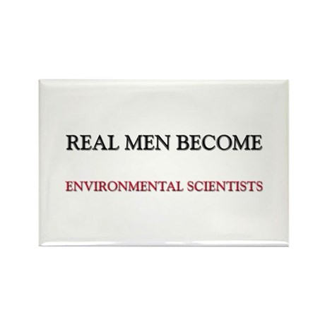 Real Men Become Environmental Scientists Rectangle