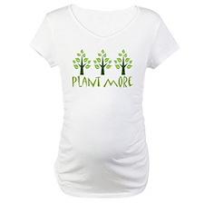 Plant More Trees Shirt