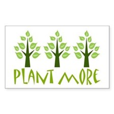 Plant More Trees Decal