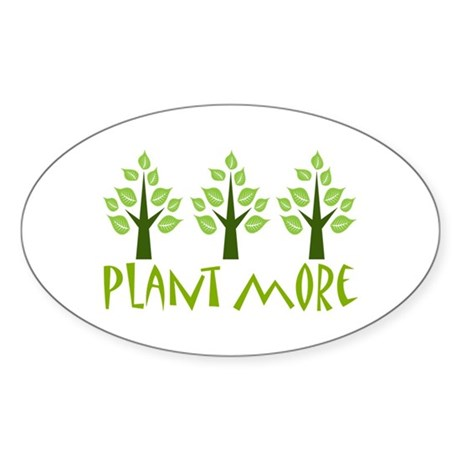 Plant More Trees Sticker (Oval)