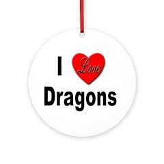 I Love Dragons Ornament (Round)