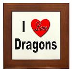 I Love Dragons Framed Tile