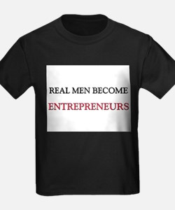 Real Men Become Entrepreneurs T